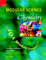AQA Modular Science: Chemistry Higher Tier by RoseMarie Gallagher, Paul Ingram