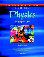New Coordinated Science: Physics Students' Book For Higher Tier by Stephen Pople