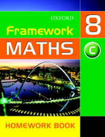 Framework Maths : Year 8 Core Homework Book by David Capewell