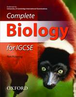 Complete Biology for IGCSE by Ron Pickering