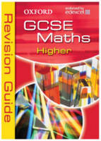 Oxford GCSE Maths for Edexcel: Higher Revision Guide by Dave Capewell