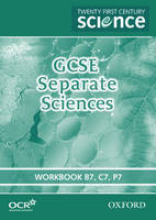Twenty First Century Science: GCSE Separate Sciences Workbook by The University of York Science Education Group, Nuffield Curriculum Centre
