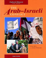 The Arab-Israeli Conflict by Tony Rea, John Wright