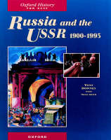 Russia and the USSR, 1900-1995 by Tony Downey, Nigel Smith