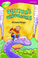 Oxford Reading Tree: Level 10: Treetops More Stories A: Dexter's Dinosaurs by Susan Gates, Michaela Morgan, Rita Ray, Alan MacDonald