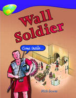 Oxford Reading Tree: Level 11: Treetops Non-Fiction: Wall Soldier by Mick Gowar