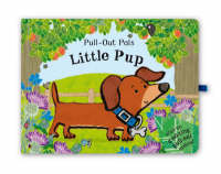Pull-out Pals: Little Pup by Emma Dodd