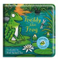 Freddy the Frog by Axel Scheffler