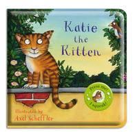 Katie the Kitten by Axel Scheffler