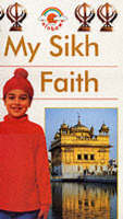 My Sikh Faith Big Book by Kaval Singh