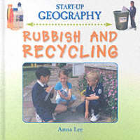 Rubbish and Recycling by Anna Lee