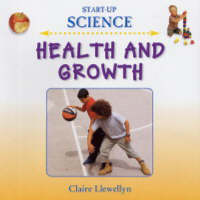 Health and Growth by Claire Llewellyn