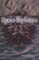 Space Explorers by David Johnson