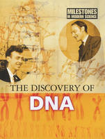 The Discovery of DNA by Camilla de la Bedoyere