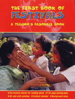 The First Book of Festivals by Anita Ganeri