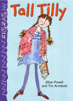 Tall Tilly by Tim Archbold, Jillian Powell