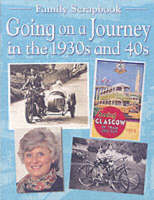 Going on a Journey in the 1930s and 40s by Faye Gardner