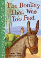 The Donkey That Was Too Fast by David Orme