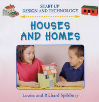 Houses and Homes by Claire Llewellyn, Richard Spilsbury