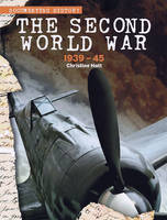 The Second World War 1939 - 45 by Christine Hatt
