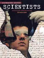 Scientists and Their Discoveries by Christine Hatt