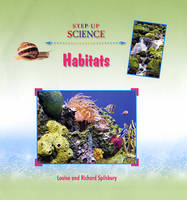 Habitats by Louise A Spilsbury
