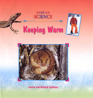 Keeping Warm by Louise A Spilsbury