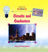 Circuits and Conductors by Louise A Spilsbury