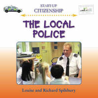 The Local Police by Louise Spilsbury
