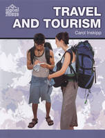 Travel and Tourism by Carol Inskipp