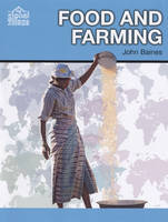 Food and Farming by John Baines