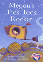 Megan's Tick Tock Rocket by Andrew Peters, Polly Peters