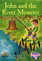 John and the River Monster by Paul Harrison