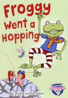 Froggy Went a Hopping by Alan Durant