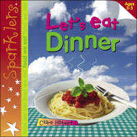 Lets Eat Dinner by Clare Hibbert