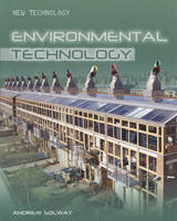 Environmental Technology by Andrew Solway