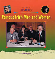 Famous Irish Men and Women by Sean Sheehan