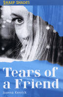 Tears of a Friend by Joanna Kenrick