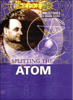 Splitting the Atom by Alan Morton