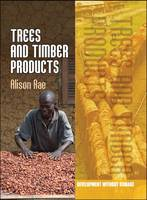 Trees and Timber Products by Alison Rae