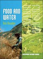 Food and Water by Rob Bowden