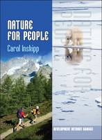 Nature for People by Carol Inskipp