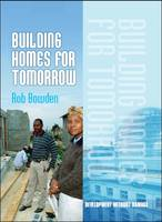Building Homes for Tomorrow by Rob Bowden
