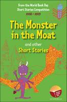 The Monster in the Moat and Other Short Stories by Stewart Ross