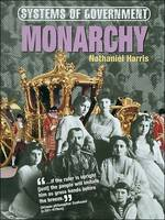 Monarchy by Nathanial Harris