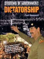 Dictatorship by Paul Dowswell