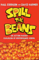 Spill the Beans Poems by Paul Cookson, David Harmer