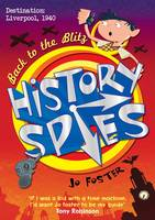 History Spies: Back to the Blitz by Jo Foster
