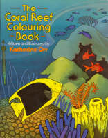 The Coral Reef Colouring Book by Katherine Orr