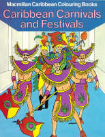 Caribbean Carnivals and Festivals by